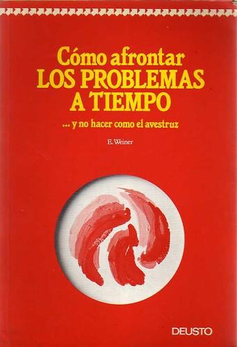 Cómo Afrontar los Problemas a Tiempo - Elliot Weiner