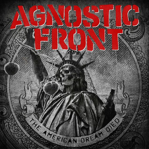 "Agnostic Front ""The American Dream Died"" (Released: 03/31/15)"