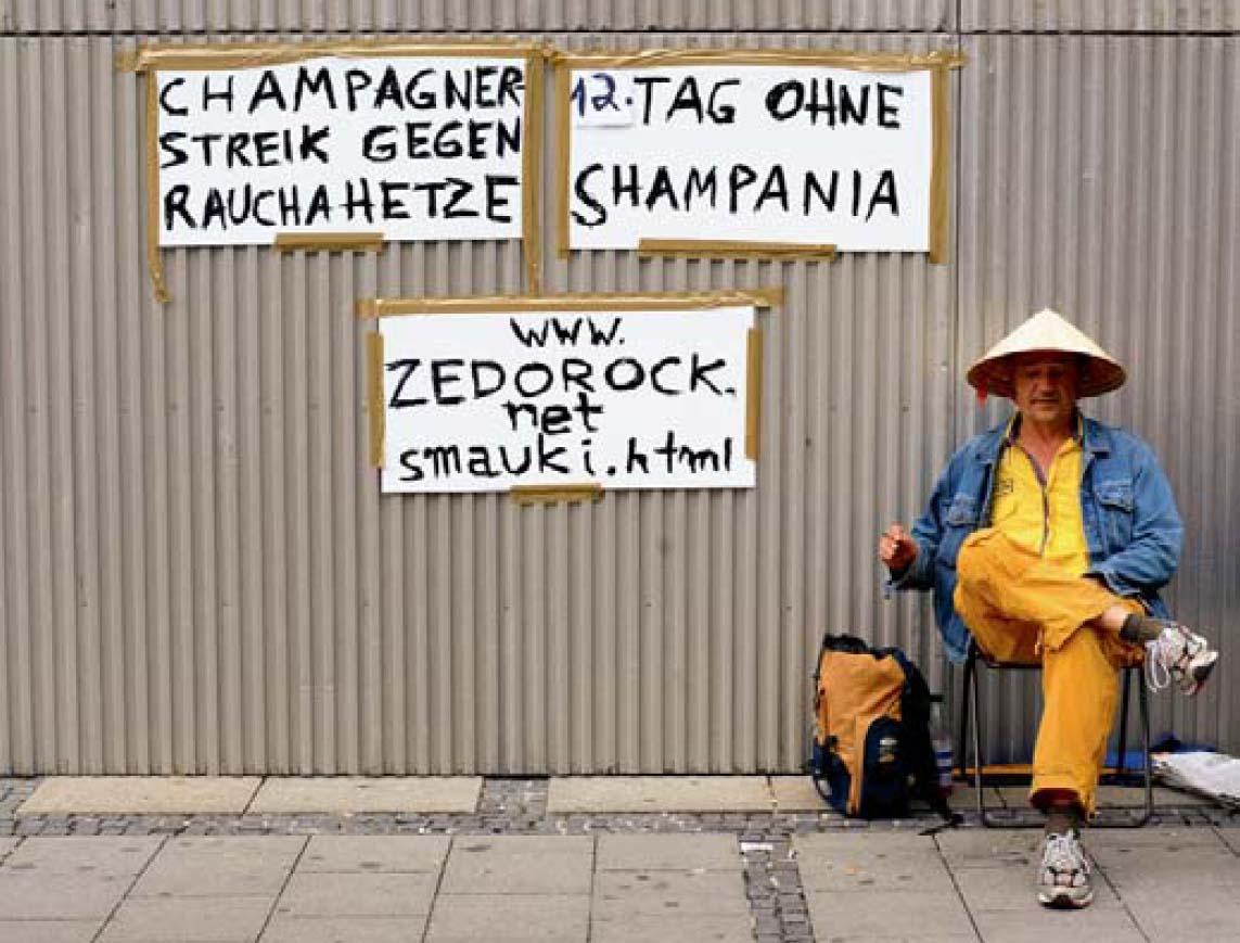 Zé do Rock, Champagnerstreik gegen Rauchahetze