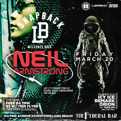 3/20 - March 20th DJ Neil Armstrong returns to Long Beach for the SnapBack at Federal Bar