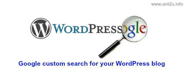 Google custom search for your WordPress blog by Anil Kumar Panigrahi