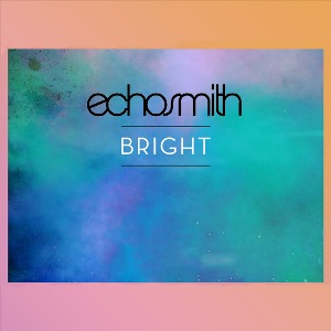 Echosmith – Bright