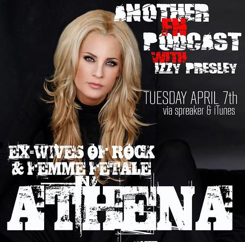 04/07/15 Another F'n Podcast with Izzy Presley (Athena Kottak)