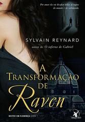 A Transformação de Raven – Sylvain Reynard