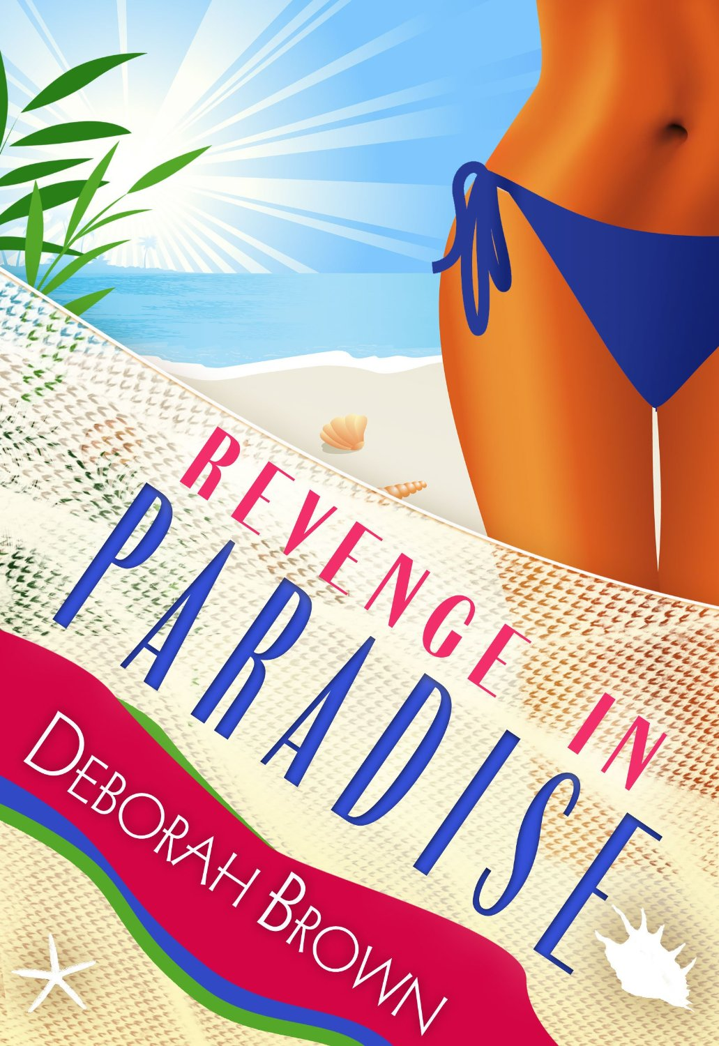 Revenge in Paradise by Deborah Brown