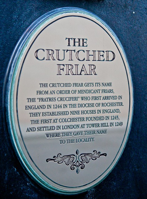 Crutched Friar brushed metal plaque - The Crutched Friar gets its name from an order of Mendicant Friars, The