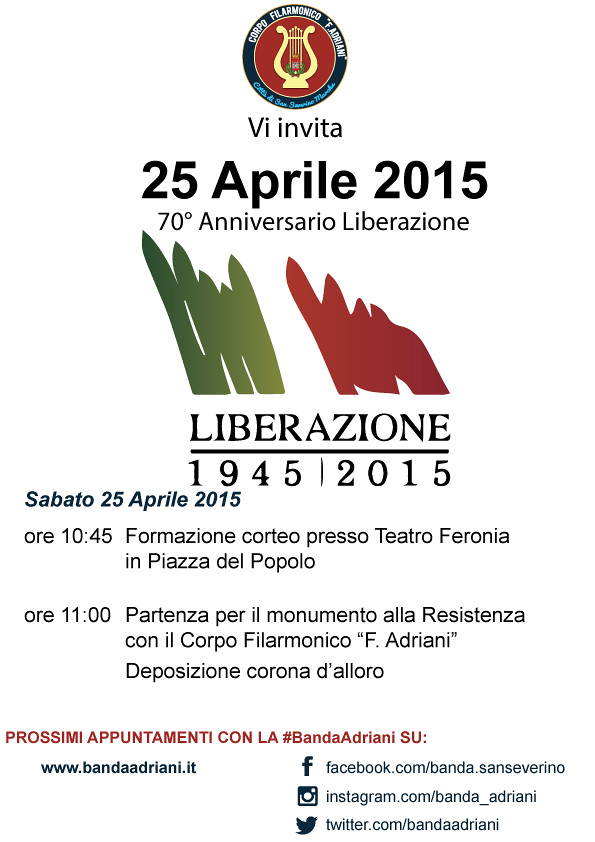Locandina 25 Aprile 2015: 70° Anniversario della Liberazione (1945 - 2015)