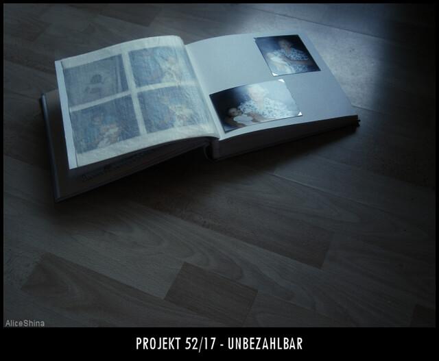 Projekt 52/17 - Unbezahlbar