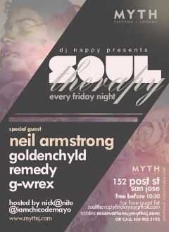 3/27 - Friday - Neil Armstrong @ Myth Lounge San Jose for Soul Therapy