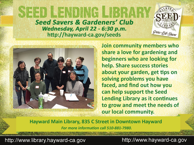 Seed Savers & Gardeners' Club Meets on Wednesday, April 22, 2015 @ Hayward Main Library