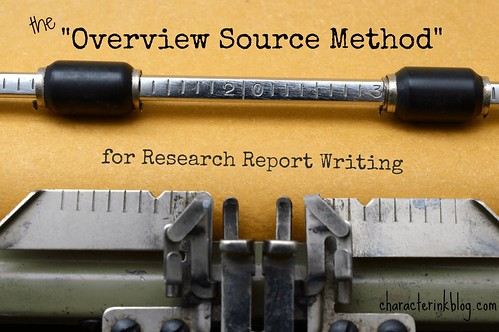 The Overview Source Method for Research Report Writing