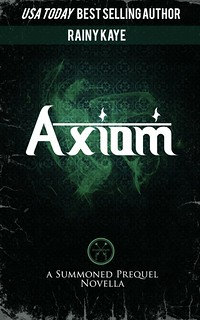 Axiom (Summoned Prequel)