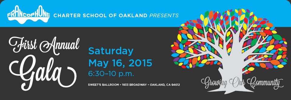 Francophone Charter School of Oakland First Annual Fundraising Gala