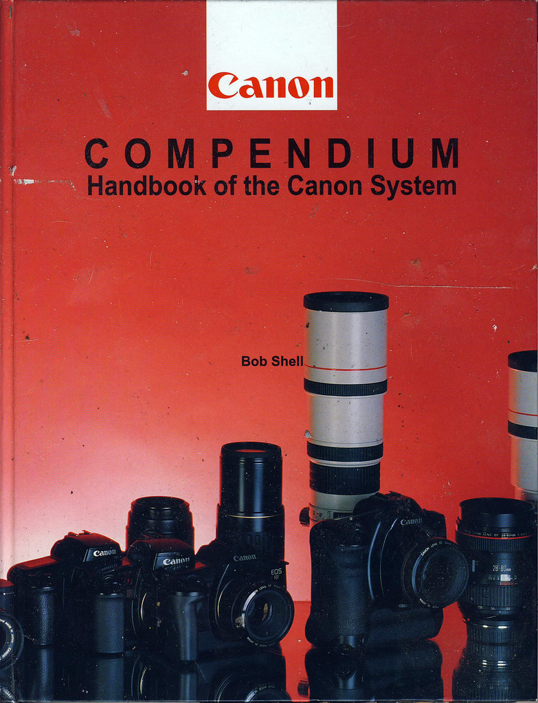 Canon Compendium Handbook of the Canon System by Bob Shell