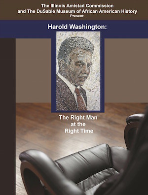 Mayor Harold Washington The Right Man at the Right Time