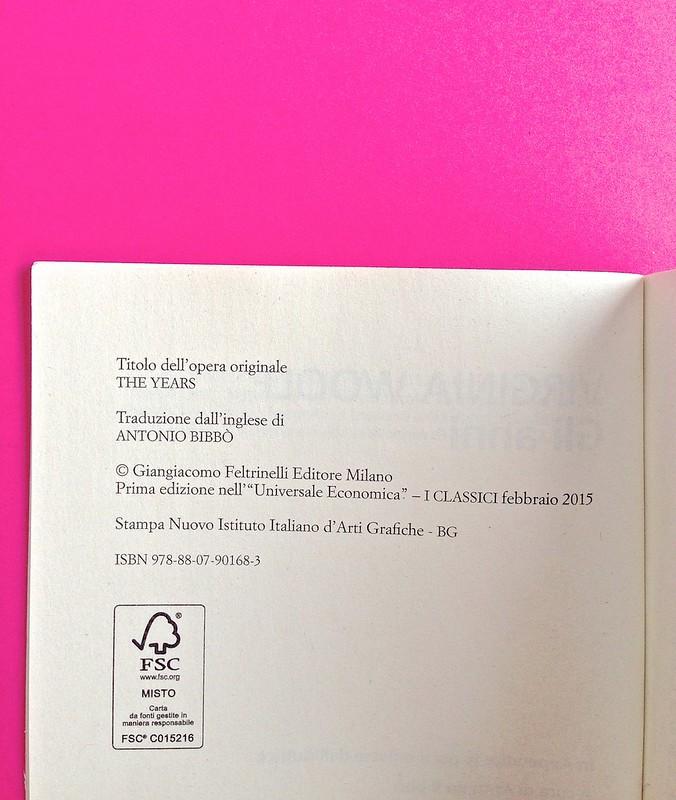 Gli anni, di Virginia Woolf. Feltrinelli 2015. Art dir.: Cristiano Guerri; alla cop.: ill. col. di Carlotta Cogliati. Colophon, a p. 6 (part.), 1