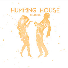 HummingHouse_Revelries_cover