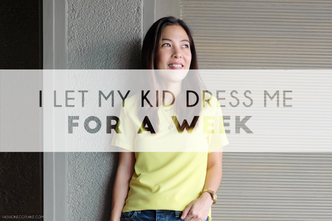 I LET MY KID DRESS ME FOR A WEEK PHILIPPINES