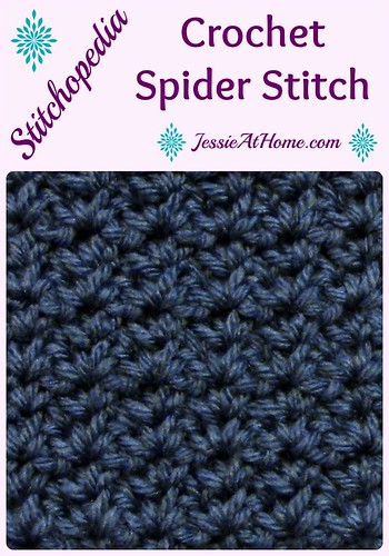 Stitchopedia ~ Crochet Spider Stitch from Jessie At Home