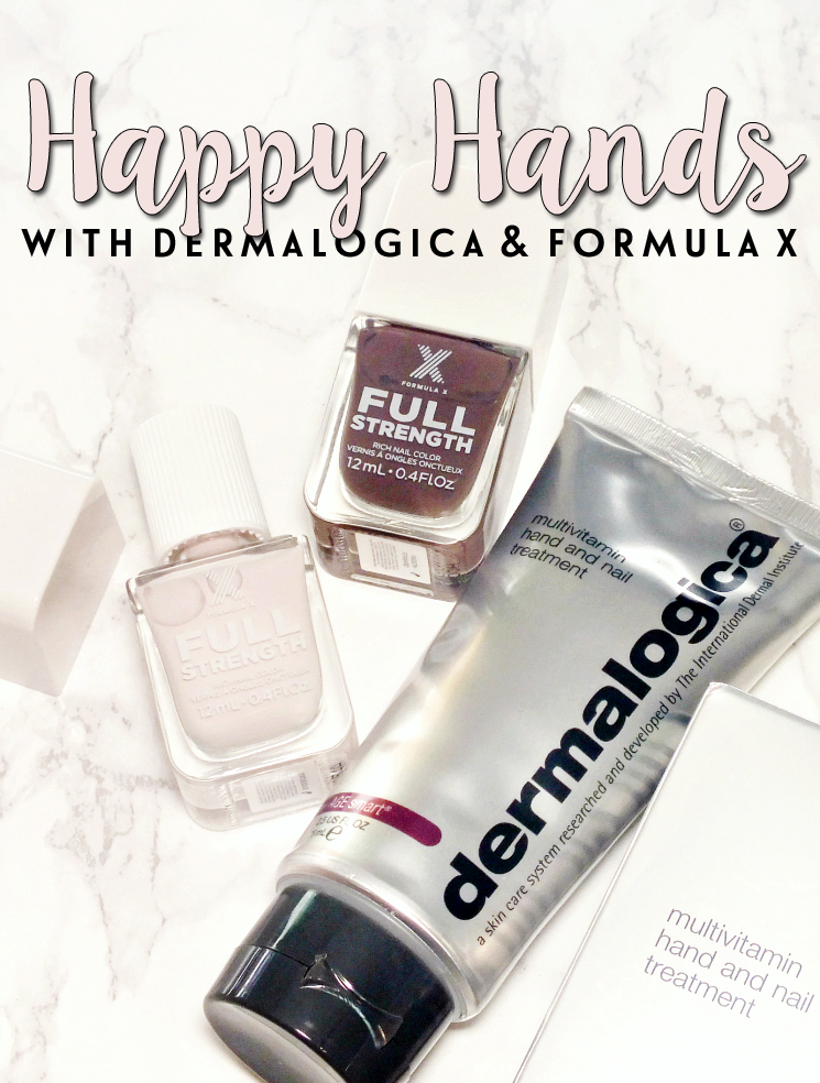 happy hands with Dermalogica and Formula X