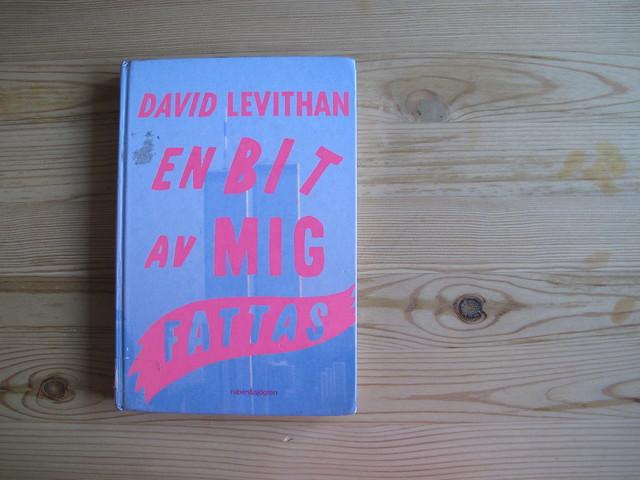 en bit av mig fattas av david levithan