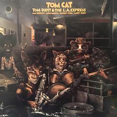 TOM SCOTT & THE L.A. SCOTT:TOM CAT(JACKET A)