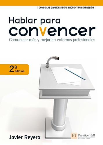Hablar para Convencer - Javier Reyero