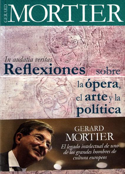 15c16 Gerard Mortier Ópera arte y política