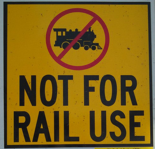 Not For Rail Use