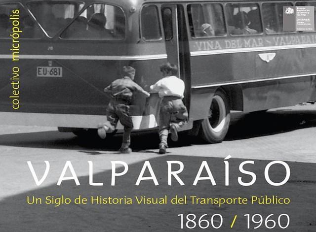 libro-valparaisoun-siglo-de-historia-visual-del-transporte-publico-1860-1960
