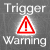 Trigger Warning Icon