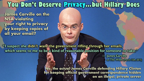 You Don't Deserve Privacy, Hillary Does