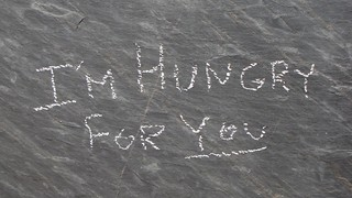 """""""I'm Hungry For You"""""""