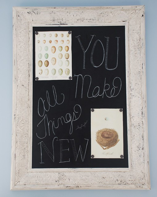 Chalkboard Design - You make all things new