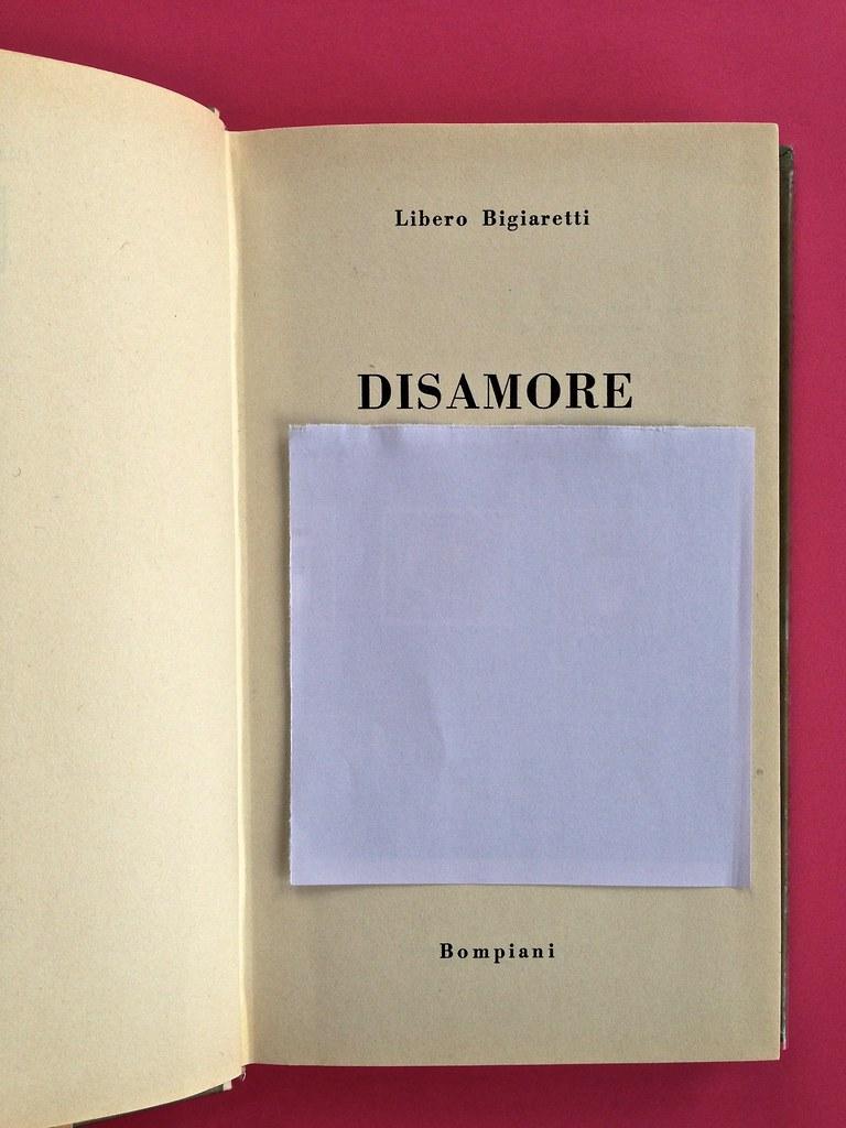 Disamore, di Libero Bigiaretti. Bompiani 1964. [Responsabilità grafica non indicata]. Frontespizio, a pag. 3 (part.), 1