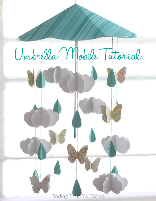 Umbrella Mobile Tutorial by Kelly Wayment