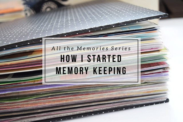 How I started memory keeping