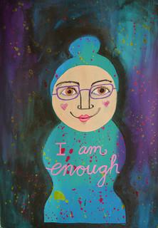 Week 25 - I am Enough