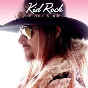 Kid Rock – First Kiss