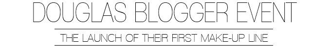 Douglas Make-Up Launch Blogger Event | Lisa Fiege