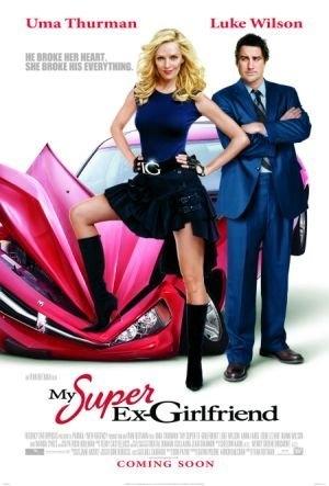 Yêu Nhầm Siêu Nhân - My Super Ex-girlfriend (2006)