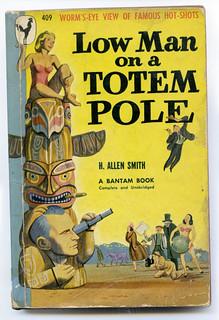 Low Man on a Totem Pole