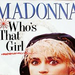 "MADONNA WHO'S THAT GIRL 7"" 45RPM PS SINGLE VINYL"
