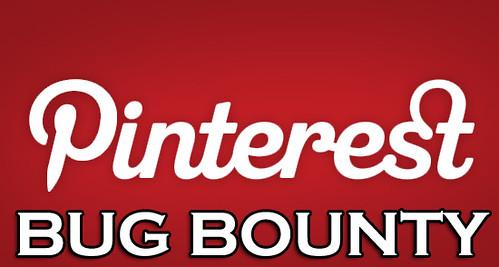 Pinterest Bug Bounty Program Starts Paying