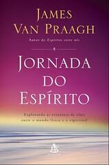 Jornada do Espírito – James Van Praagh