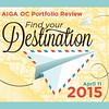 The 12th Annual AIGA OC PORTFOLIO REVIEW 2015 is on APRIL 11th. Gather up your best work and jump into your sassiest business get up! Present your portfolio to the wonderful industry leaders we've flown in from all the far-flung corners of the industry! -