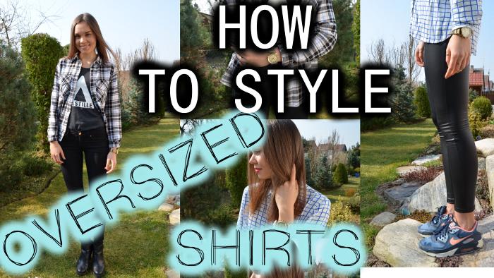 HowToStyleOversizedShirts-blog