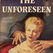 The Unforeseen (1951)