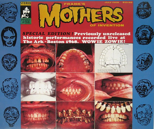 Frank Zappa Amp Mothers Of Invention The Ark Wowie Zowie