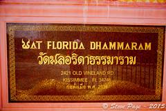 ~ Wat Florida Dhammaram 2 ~